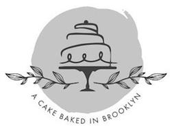 A CAKE BAKED IN BROOKLYN
