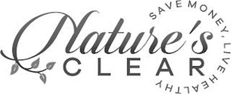 NATURE'S CLEAR SAVE MONEY, LIVE HEALTHY