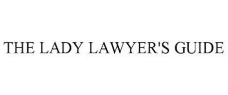 THE LADY LAWYER'S GUIDE