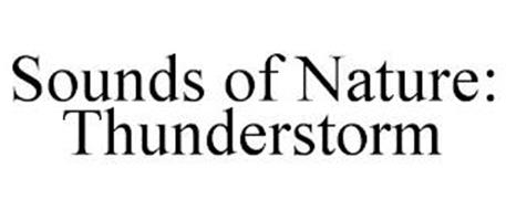 SOUNDS OF NATURE: THUNDERSTORM