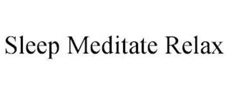 SLEEP MEDITATE RELAX