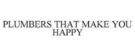 PLUMBERS THAT MAKE YOU HAPPY
