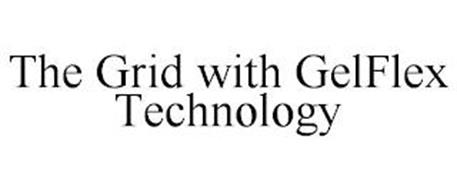THE GRID WITH GELFLEX TECHNOLOGY