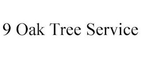 9 OAK TREE SERVICE
