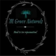 'M GRACE NATURALS HEAD TO TOE REJUVENATION!