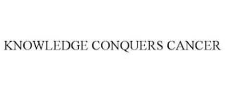 KNOWLEDGE CONQUERS CANCER