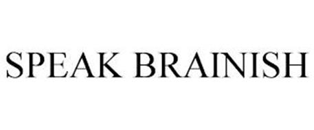 SPEAK BRAINISH