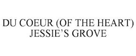 DU COEUR (OF THE HEART) JESSIE'S GROVE