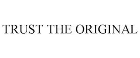 TRUST THE ORIGINAL