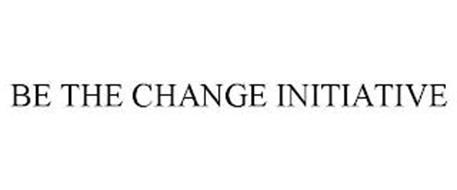 BE THE CHANGE INITIATIVE