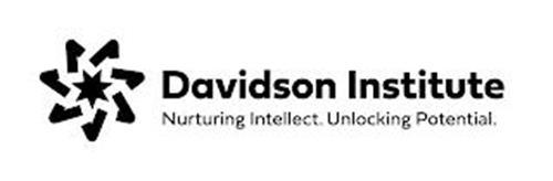 DAVIDSON INSTITUTE NURTURING INTELLECT. UNLOCKING POTENTIAL.