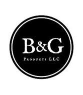 B&G PRODUCTS LLC