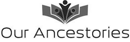 OUR ANCESTORIES