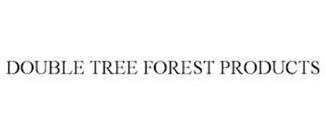 DOUBLE TREE FOREST PRODUCTS