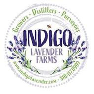 INDIGO LAVENDER FARMS GROWERS · DISTILLERS · PURVEYORS WWW.INDIGOLAVENDER.COM 810-417-0909