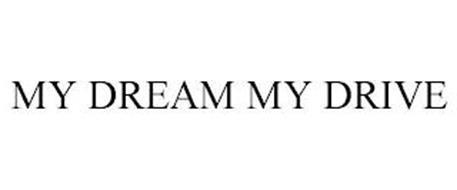 MY DREAM MY DRIVE