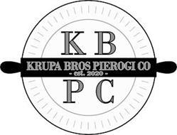 K B KRUPA BROS PIEROGI CO -EST. 2020- P C