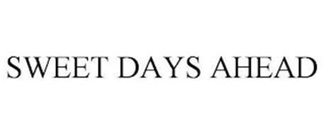 SWEET DAYS AHEAD