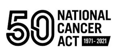 50 NATIONAL CANCER ACT 1971-2021