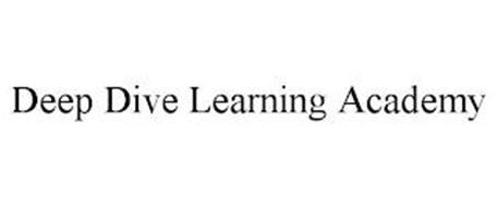 DEEP DIVE LEARNING ACADEMY