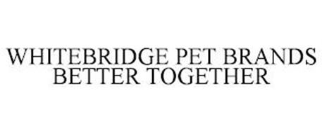 WHITEBRIDGE PET BRANDS BETTER TOGETHER