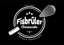 FISBRÛLER CHEESECAKE THE BEST BASQUE CHEESECAKE