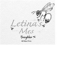 LETINA'S MES HONEYWINE WITH NATURAL FLAVORS