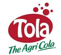 TOLA THE AGRI COLA.