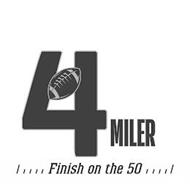 4 MILER FINISH ON THE 50