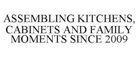 ASSEMBLING KITCHENS, CABINETS AND FAMILY MOMENTS SINCE 2009