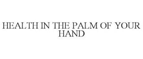 HEALTH IN THE PALM OF YOUR HAND