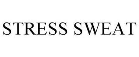 STRESS SWEAT