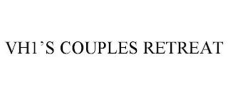 VH1'S COUPLES RETREAT