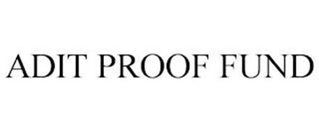 ADIT PROOF FUND