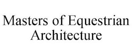 MASTERS OF EQUESTRIAN ARCHITECTURE