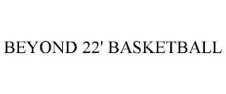 BEYOND 22' BASKETBALL
