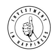 INVESTMENT IN HAPPINESS
