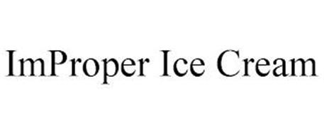 IMPROPER ICE CREAM