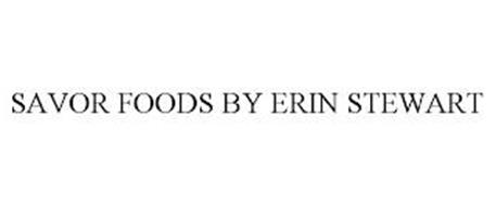 SAVOR FOODS BY ERIN STEWART