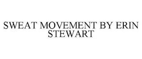 SWEAT MOVEMENT BY ERIN STEWART
