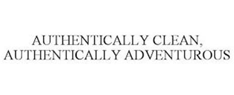 AUTHENTICALLY CLEAN, AUTHENTICALLY ADVENTUROUS