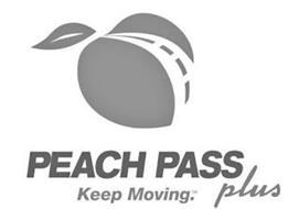 PEACH PASS PLUS KEEP MOVING