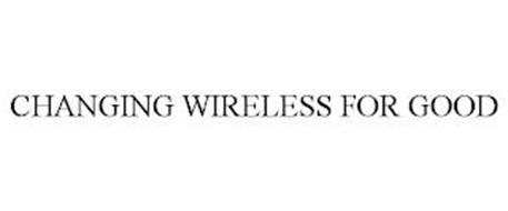 CHANGING WIRELESS FOR GOOD