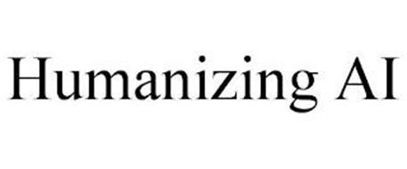 HUMANIZING AI
