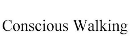 CONSCIOUS WALKING