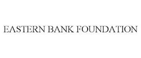 EASTERN BANK FOUNDATION