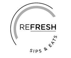 REFRESH SIPS & EATS