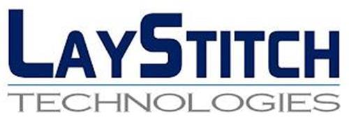 LAYSTITCH TECHNOLOGIES