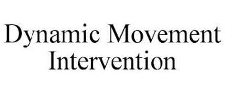 DYNAMIC MOVEMENT INTERVENTION
