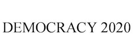 DEMOCRACY 2020